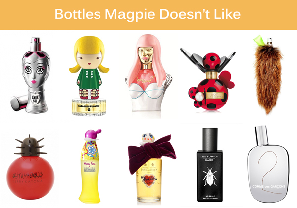 The Perfume Bottles Magpie Dislike